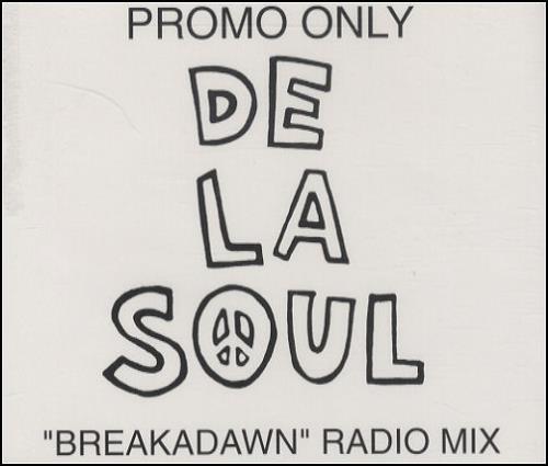 Breakadawn - De La Soul