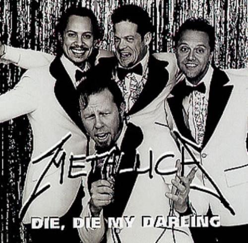 Die Die My Darling - Metallica