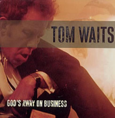 God's Away On Business - Waits, Tom