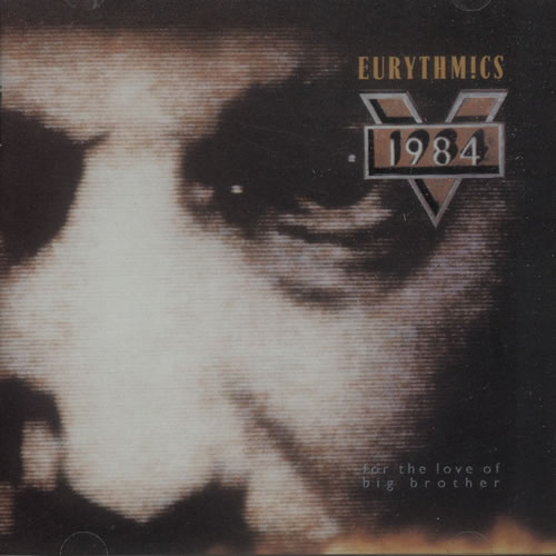 Eurythmics - 1984 [for The Love Of Big Brother]