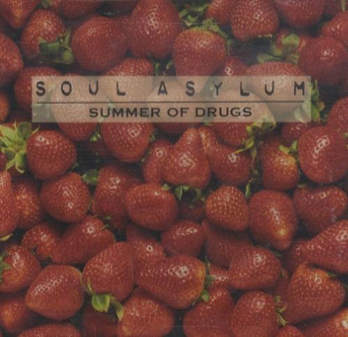 Summer Of Drugs - Soul Asylum