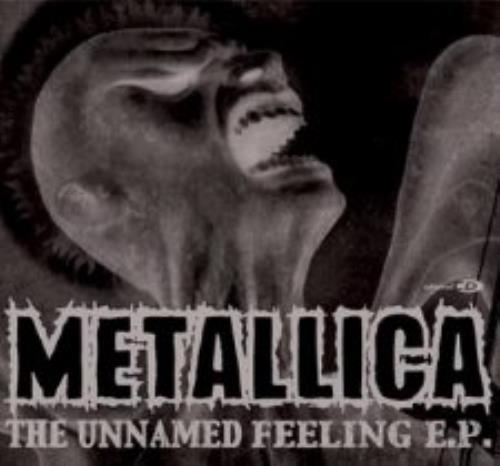 Metallica - The Unnamed Feeling Ep