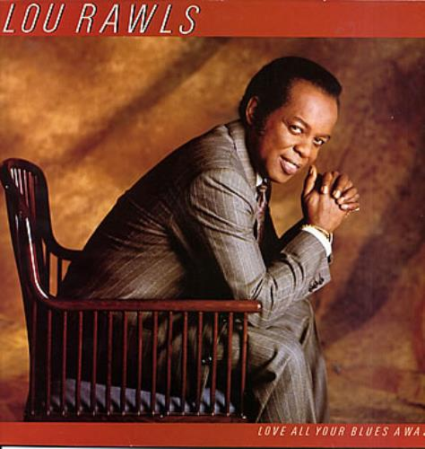 Rawls, Lou - Love All Your Blues Away Record