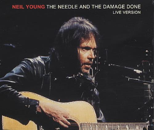 Young, Neil - The Needle And The Damage Done