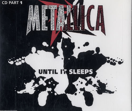 Metallica - Until It Sleeps - Part 1