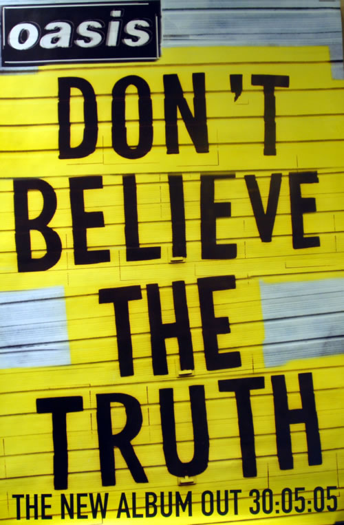 Don't Believe The Truth - Oasis