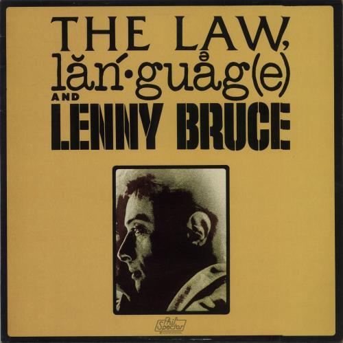 Bruce, Lenny - The Law, Language And Lenny Bruce Album