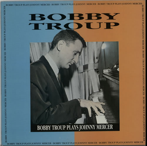 bobby troup daddy