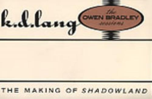 LANG, K.D. - The Making Of Shadowland - Autres