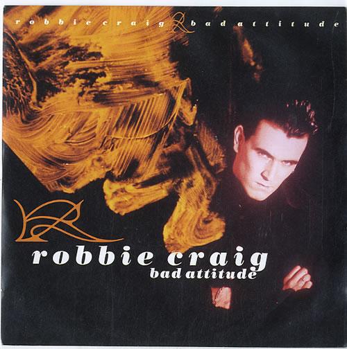 Robbie Craig Bad Attitude