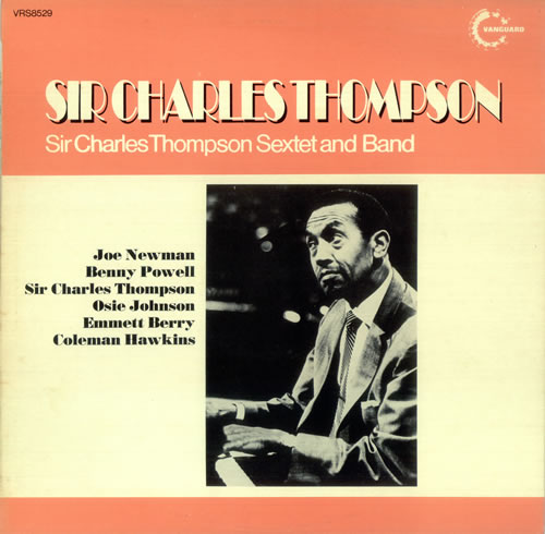 THOMPSON, SIR CHARLES - Sir Charles Thompson Sextet And Band - Maxi 33T