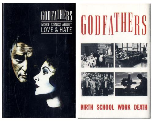 GODFATHERS, THE - Birth School Work Death / More Songs About Love & Hate - Autres