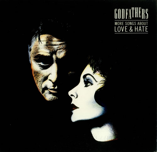 GODFATHERS, THE - More Songs About Love And Hate - Maxi 33T