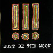 !!! Must Be The Moon UK CD-R acetate Promo