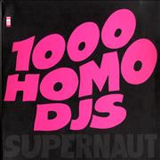 Click here for more info about '1000 Homo Djs - Supernaut'
