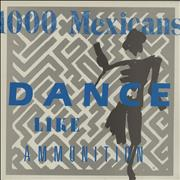 Click here for more info about '1000 Mexicans - Dance Like Ammunition'