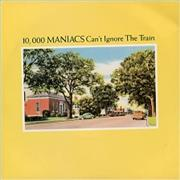 Click here for more info about '10,000 Maniacs - Can't Ignore The Train'