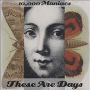 Click here for more info about '10,000 Maniacs - These Are Days'