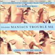 Click here for more info about '10,000 Maniacs - Trouble Me'