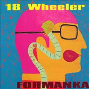 Click here for more info about '18 Wheeler - Formanka LP + 7