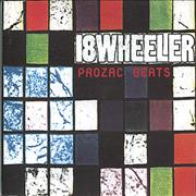 Click here for more info about '18 Wheeler - Prozac Beats'