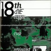 Click here for more info about '18th Dye - Coffee Cup Revisited'
