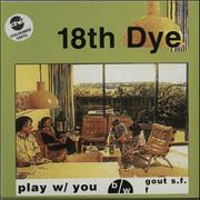 Click here for more info about '18th Dye - Play w/ You - Gold Vinyl'