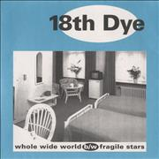 Click here for more info about '18th Dye - Whole Wide World'