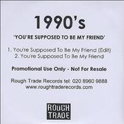 Click here for more info about '1990's - You're Supposed To Be My Friend'