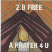 Click here for more info about '2 B Free - A Prayer 4 U'
