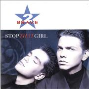 Click here for more info about '2 Brave - Stop That Girl'