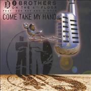 Click here for more info about '2 Brothers On The Floor - Come Take My Hand'