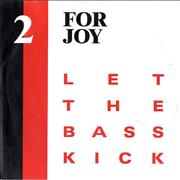 Click here for more info about '2 For Joy - Let The Bass Kick'