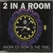 Click here for more info about '2 In A Room - Ahora Es (Now Is The Time)'