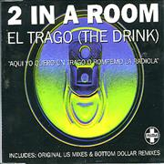 Click here for more info about '2 In A Room - El Trago (The Drink)'