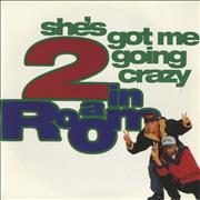 Click here for more info about '2 In A Room - She's Got Me Going Crazy'