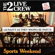 Click here for more info about '2 Live Crew - Sports Weekend (As Nasty As They Wanna Be Part II)'