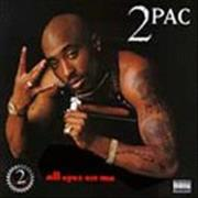 Click here for more info about '2 Pac - All Eyez On Me'