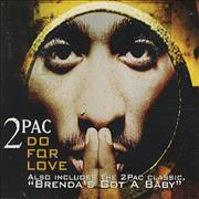 Click here for more info about '2 Pac - Do For Love'