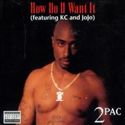 Click here for more info about '2Pac - How Do U Want It'