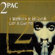 Click here for more info about '2Pac - I Wonder If Heaven Got A Ghetto'