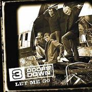Click here for more info about '3 Doors Down - Let Me Go'