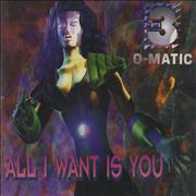 Click here for more info about '3 O Matic - All I Want Is You'