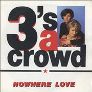 Click here for more info about '3'S A Crowd - Nowhere Love'