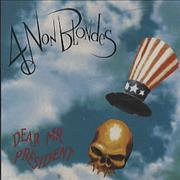 Click here for more info about '4 Non Blondes - Dear Mr President'