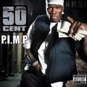 Click here for more info about '50 Cent - P.I.M.P'