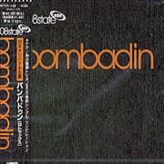 Click here for more info about 'Bombadin'