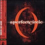 Click here for more info about 'A Perfect Circle - Mer De Noms'