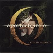 Click here for more info about 'A Perfect Circle - Weak And Powerless'