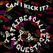 Click here for more info about 'A Tribe Called Quest - Can I Kick It?'